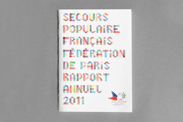 RAPPORT D'ACTIVITÉS 2011, SECOURS POPULAIRE FRANÇAIS (PARIS) - PAPER ! TIGER ! _ DESIGN