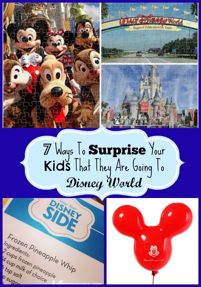 7 Ways To Surprise Your Kids That They Are Going To Disney World | Half Crazy Mama