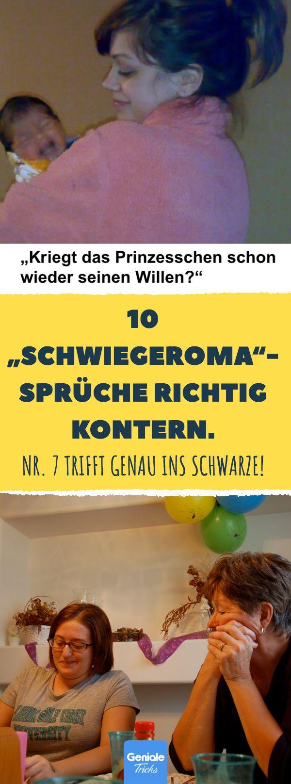 """10 """"Schwiegeroma""""-Sprüche richtig kontern. Nr. 7 trifft genau ins Schwarze! 10 Antworten von Müttern auf nervige Sprüche von Omas. #Erziehung #Schwiegermutter #nervig #Sprüche #einmischen #Tipps – Geniale Tricks"""