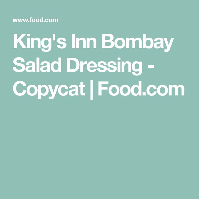 King's Inn Bombay Salad Dressing - Copycat | Food.com