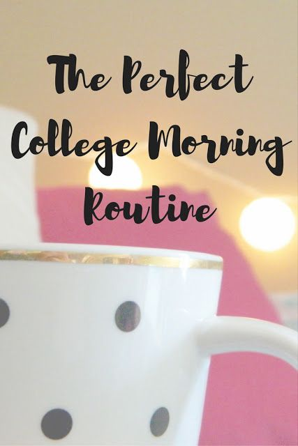 My College Morning Routine