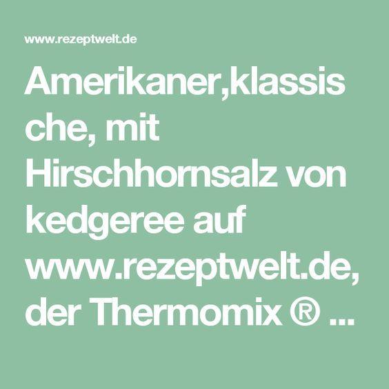 Amerikaner,klassische, mit Hirschhornsalz von kedgeree auf www.rezeptwelt.de, der Thermomix ® Community