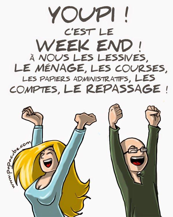 """Donc le week-end n'est pas de tout repos et en contradiction avec cette épingle que l'on trouve sur maints tableaux de Pinterest : """"Les Américains : Yes, we can ; Les Français, Yes week-end"""""""