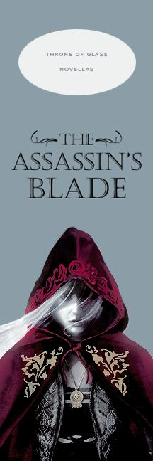 Throne of Glass novella, Celaena, The Assassin's Blade