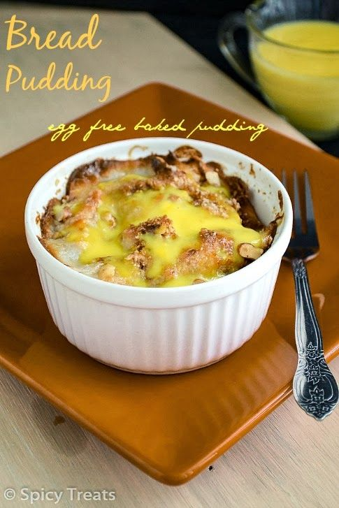 Eggless Bread Pudding With Eggless Vanilla Custard Sauce | Left Over ...