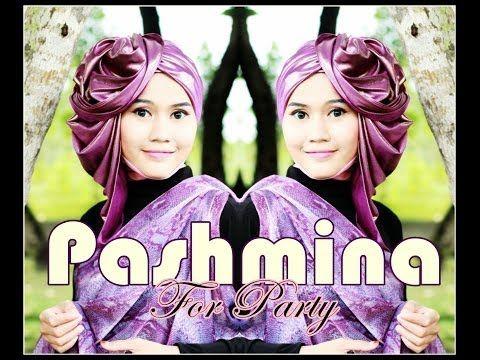 Tutorial Hijab Modern Glitter Pashmina untuk Pesta by Didowardah #37 - YouTube