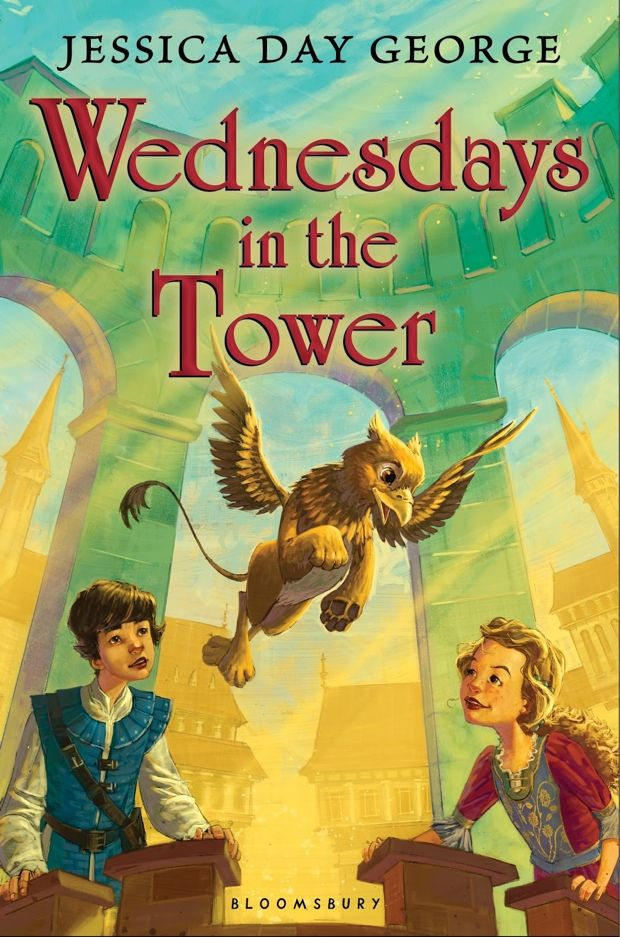 Wednesdays In The Tower by Jessica Day George #middlegrade #fantasy