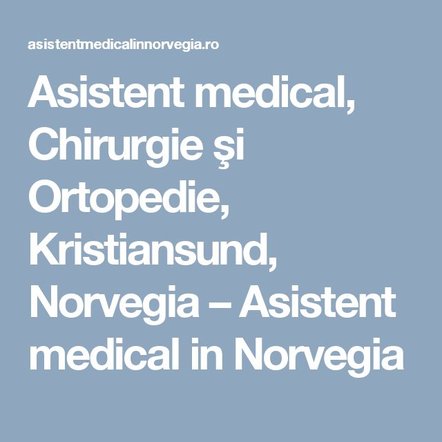 Asistent medical, Chirurgie şi Ortopedie, Kristiansund, Norvegia – Asistent medical in Norvegia