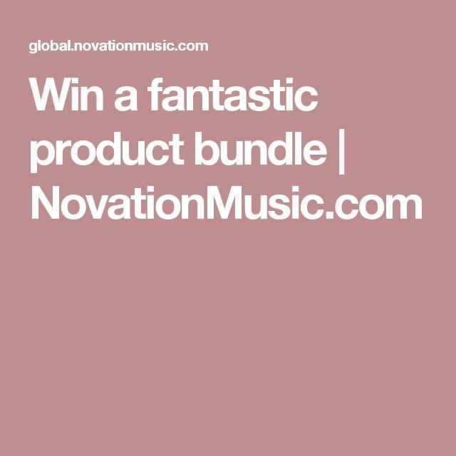 Win a fantastic product bundle   NovationMusic.com