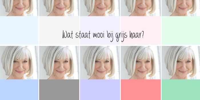 welke kleuren staan mooi haar bij grijs haar
