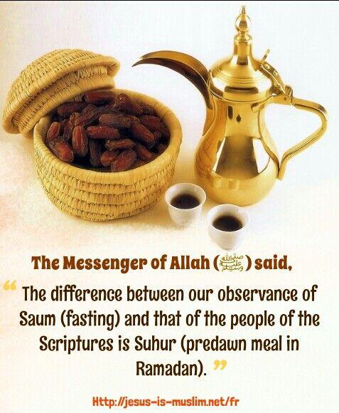 #Saum #fasting #Suhur #Scriptures #meal #Ramadan #Hadith #Prophet #Messenger #Allah