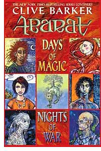 Abarat: Days of Magic, Nights of War (second book of the Abarat Series) 2004 - Cover of the first edition. Fantasy novel