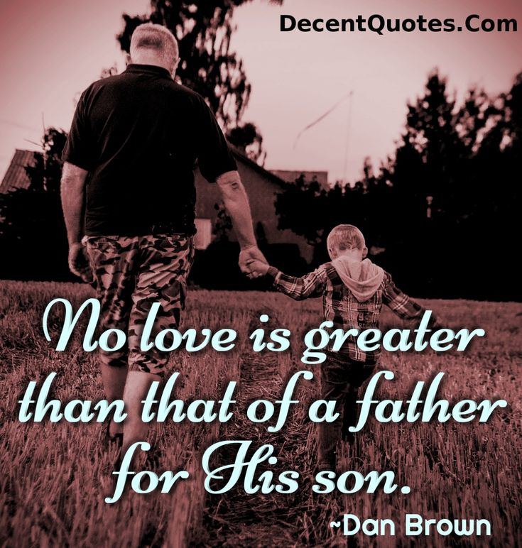 His Father To Son Quotes. QuotesGram