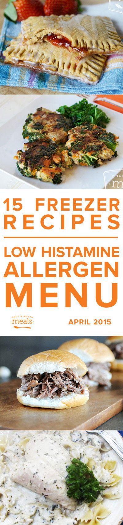 Low Histamine April Menu 2015   Once a Month Meals   OAMC   Freezer Meals   Freezer Cooking   Custom Menus   Menu Planning