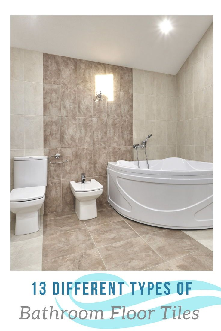 The 13 Different Types Of Bathroom Floor Tiles Pros And Cons Tile Bathroom Bathroom Floor Tiles Bathroom Flooring