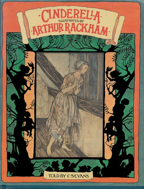 Cinderella Rackham is one of the best illustrators ever, check out his work