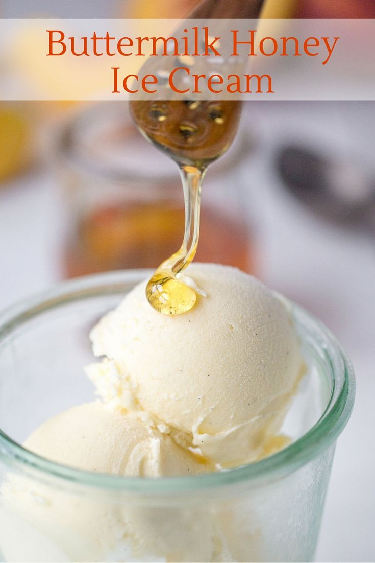 Buttermilk Honey Ice Cream Recipe Ice Cream Homemade Ice Cream Buttermilk Ice Cream