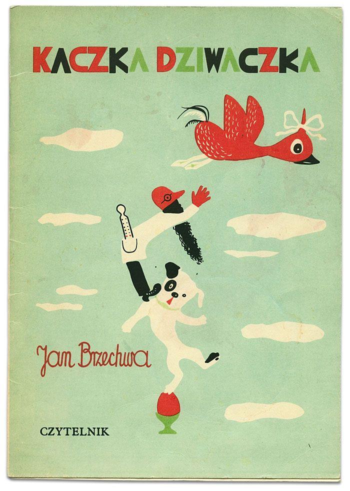 Polish Children's book: Kaczka Dziwaczka   Jan Brzechwa   Franciszka Themersonowa