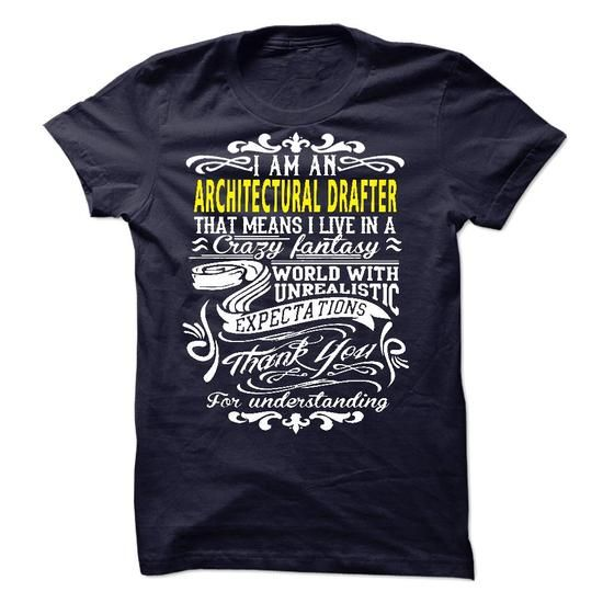 I am an Architectural Drafter T Shirts, Hoodies. Get it here ==► https://www.sunfrog.com/LifeStyle/I-am-an-Architectural-Drafter-19093603-Guys.html?57074 $23