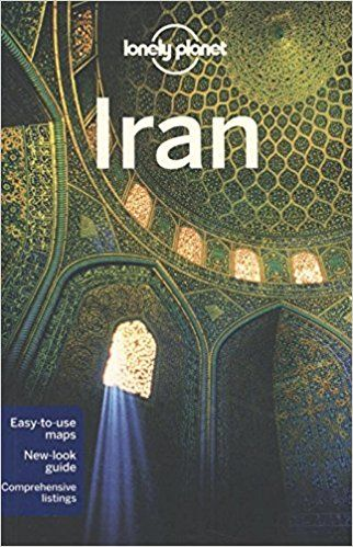 Lonely Planet Iran (Travel Guide): Lonely Planet, Andrew Burke, Virginia Maxwell, Iain Shearer: 9781741791525: Amazon.com: Books
