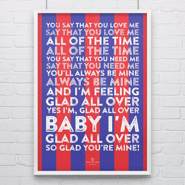 Crystal Palace 'Glad all Over' Song Print Poster.Print is supplied unframed.A classic song from the terraces at Selhurst Park and a perfect gift for a Crystal Palace FC Fan. Designed and produced in the UK, our prints are vintage inspired and look great whether they're on the walls of your local pub, your workplace or in your home. Show your True Colours!Printed in the UK on 250gsm recycled boardA2 - 59.4cm x 42cm (23.5 x 16.5in)