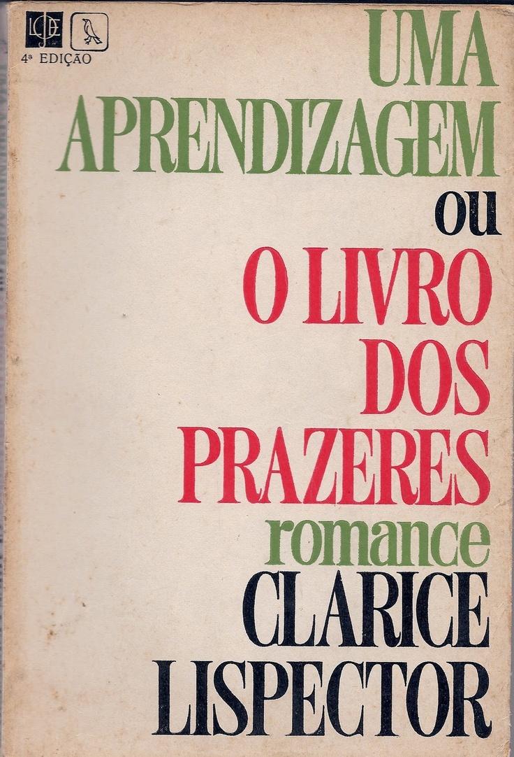 uma aprendizagem ou o livro dos prazeres, por clarice lispector.