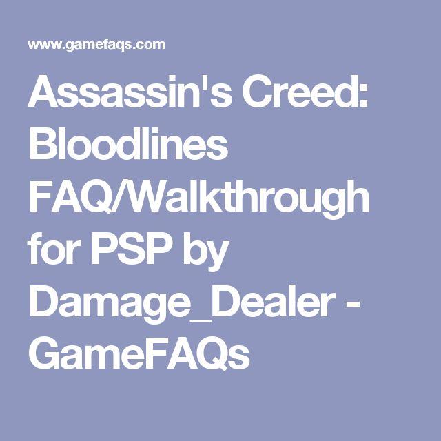 Assassin's Creed: Bloodlines FAQ/Walkthrough for PSP by Damage_Dealer - GameFAQs
