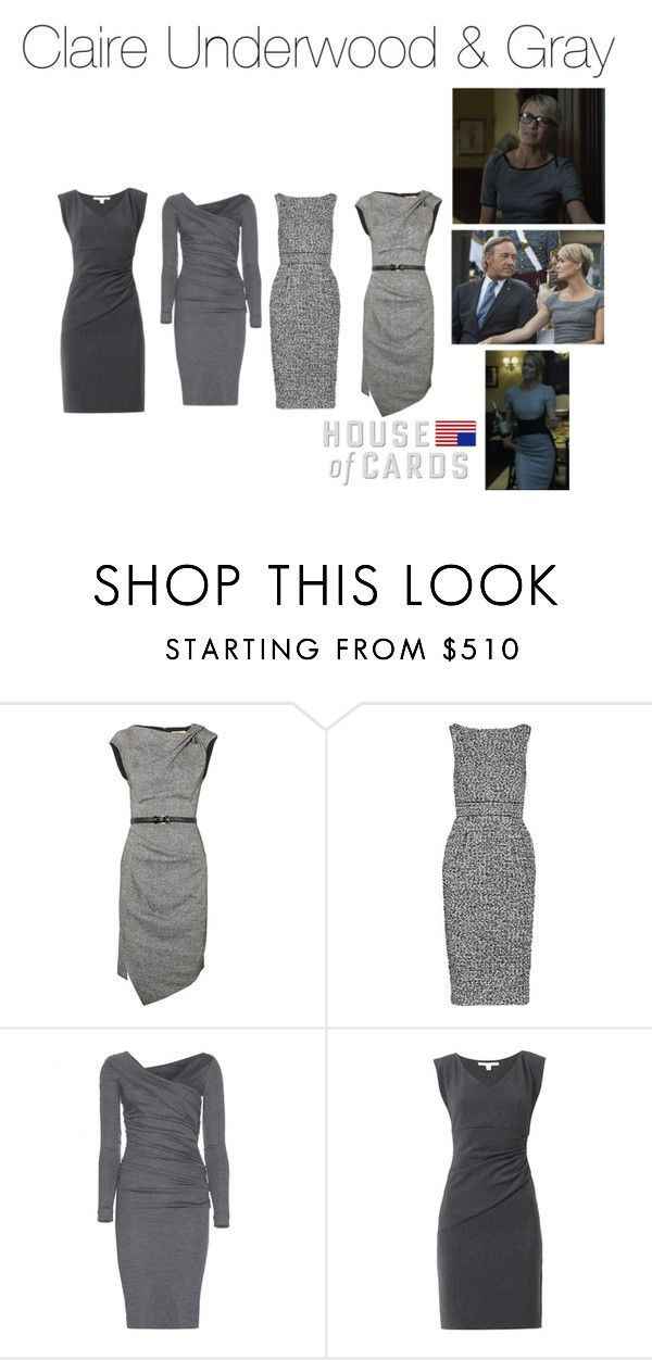Claire Underwood & Gray by oliviapope411 on Polyvore featuring Diane Von Furstenberg, Michael Kors, Badgley Mischka, NYFW, houseofcards, claireunderwood and robinwright