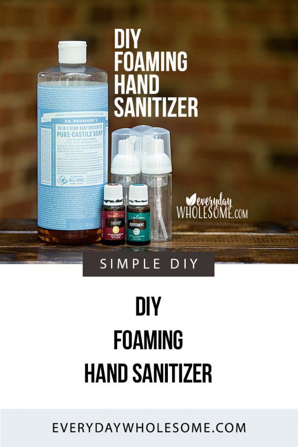 Diy Foaming Hand Sanitizer Recipe Foam Dispenser Hand