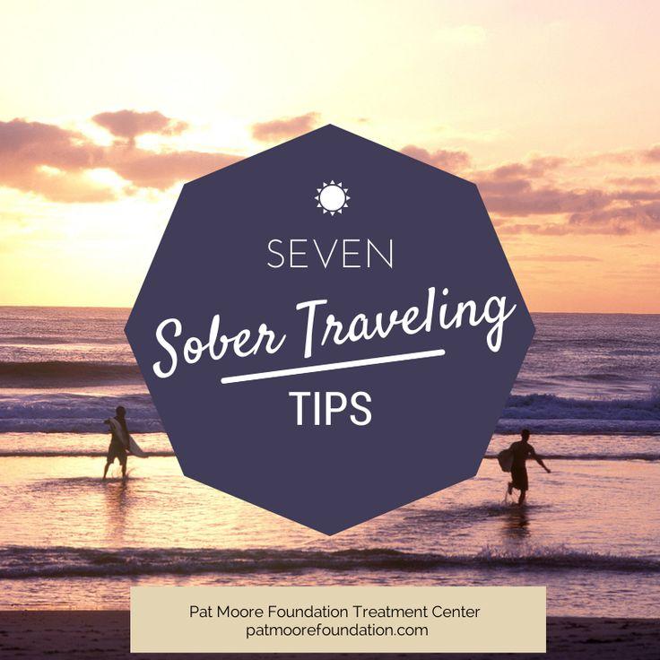 Seven Sober Traveling Tips