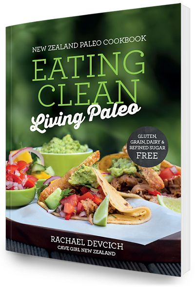 Eating Clean Living Paleo the Cookbook