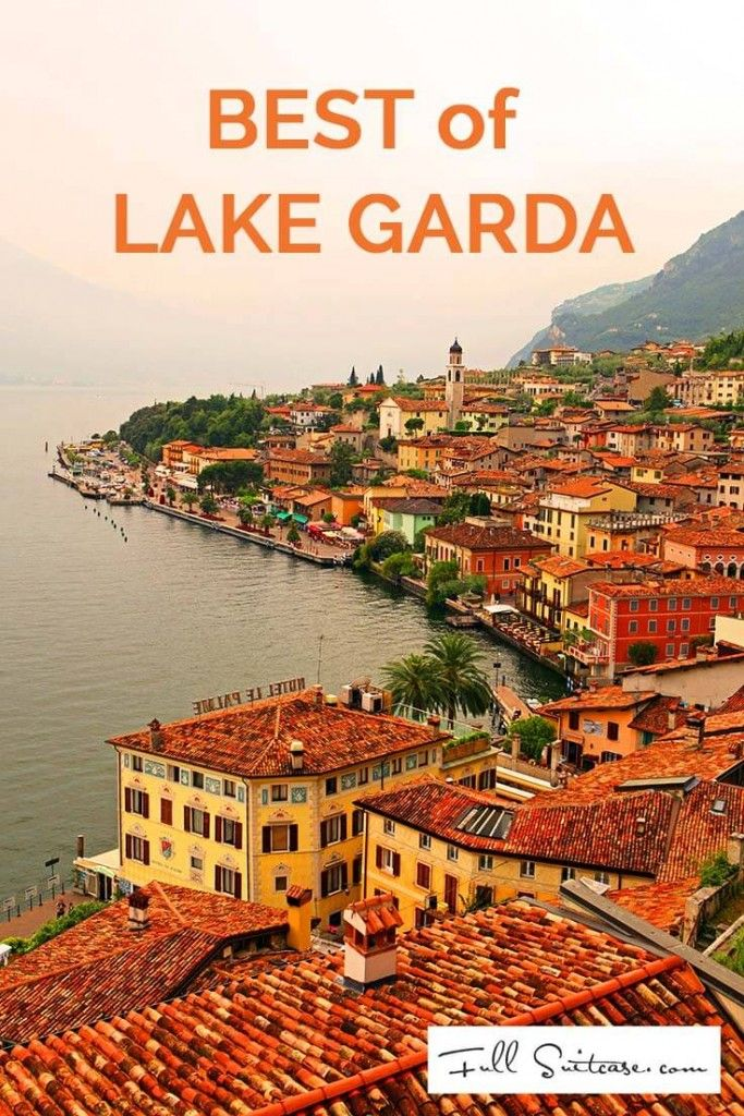 Best of Lake Garda – Places You Shouldn't Miss                                                                                                                                                                                 More