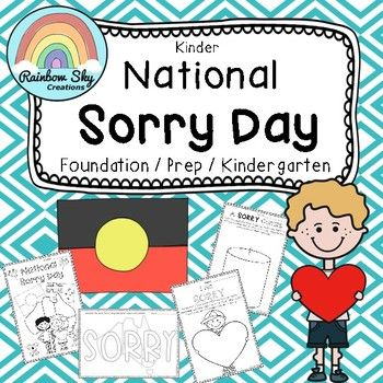 Kinder National Sorry Day Pack  - ( Foundation/ Prep / Kindergarten) Includes 7 activities which teaches about the importance of National Sorry Day.