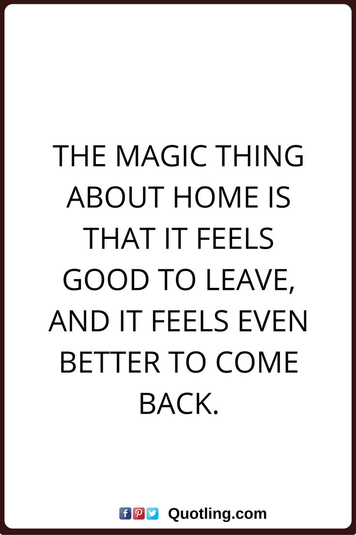 Image result for WHY I LOVE TO COME BACK HOME pinterest