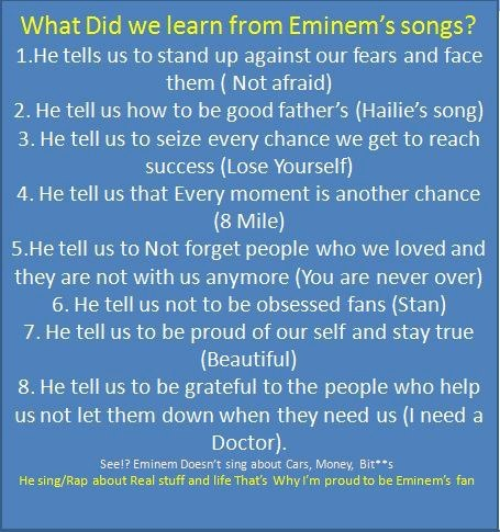 What you learn from Eminem songs..... Except I am obsessed...