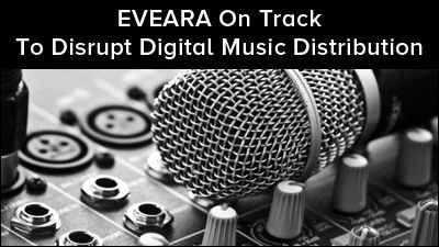 The Role of EVEARA in Digital Music Distribution