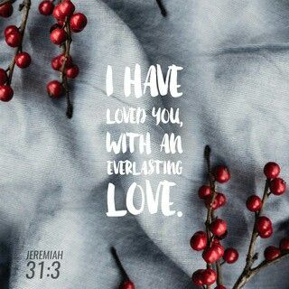 Yes I have loved you with an everlasting love: @iandlhope
