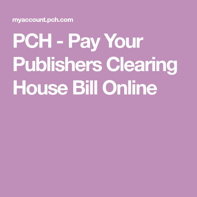 PCH Pay Your Publishers Clearing House Bill Online in