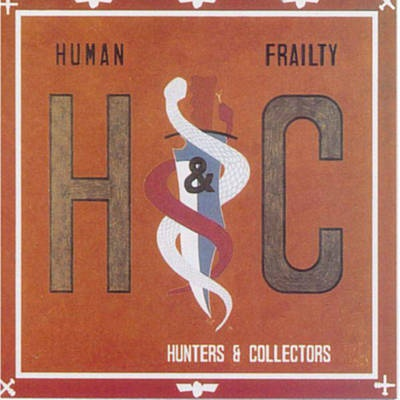 Throw Your Arms Around Me - Hunters & Collectors