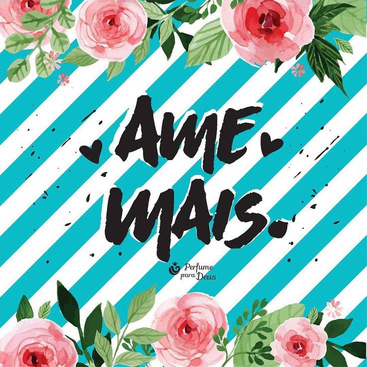 """""""Ame mais♡ Julgue menos."""""""