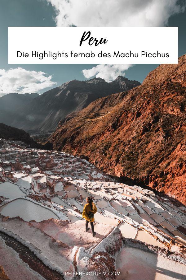 Peru fernab des Machu Picchus