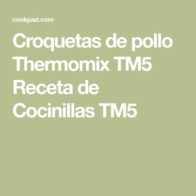 Croquetas de pollo Thermomix TM5 Receta de Cocinillas TM5