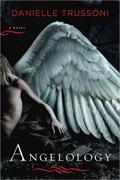 Angelology- This was a good book. I am currently reading the sequel, Angelopolis.