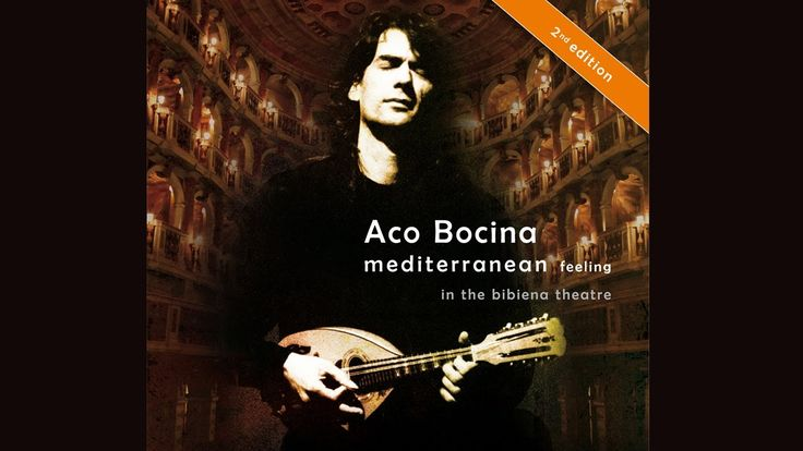 Aco Bocina : Mediterranean Feeling in the Bibiena Theatre mandolin music...