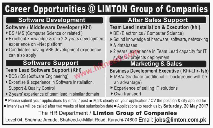 Information Technology Jobs @ LIMTON Group of Companies Software Development   Software / Middleware Developer (Khi)  BS / MS (Computer Science or related )  Excellent knowledge & min 2-3 years development experience on .