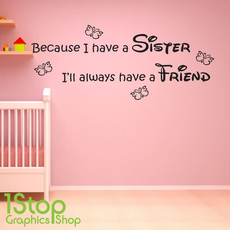 BECAUSE I HAVE A SISTER WALL STICKER QUOTE - KIDS GIRLS WALL ART DECAL X177 #TransfersStickers