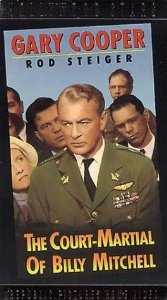 Court Martial of Billy Mitchell  Gary Cooper, Charles Bickford, Ralph Bellamy, Rod Steiger, Elizabeth Montgomery, Fred Clark, James Daly, Jack Lord, Peter Graves, Darren McGavin, Robert F. Simon, Charles Dingle, Sam Leavitt, Otto Preminger, Milton Sperling, Ben Hecht, Dalton Trumbo, Emmet Lavery, Michael Wilson
