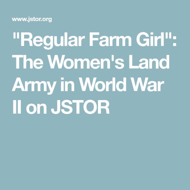 """Regular Farm Girl"": The Women's Land Army in World War II on JSTOR"