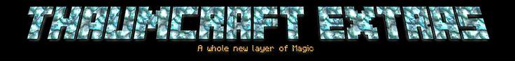 Thaumcraft Extras - Thaumcraft - Minecraft Mods - Curse