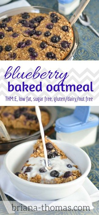 Blueberry Baked Oatmeal...THM:E, low fat, no sugar added, gluten/dairy/nut free